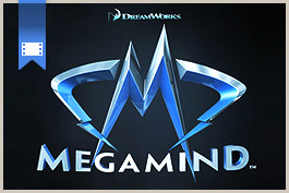 2010 - MegaMind (Demo Reel)